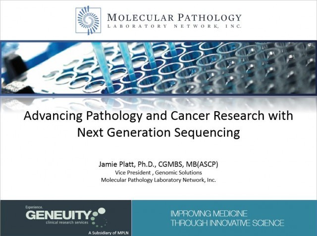 Advancing Pathology and Cancer Research  with NGS illumina Webinar Sep 23rd 2015
